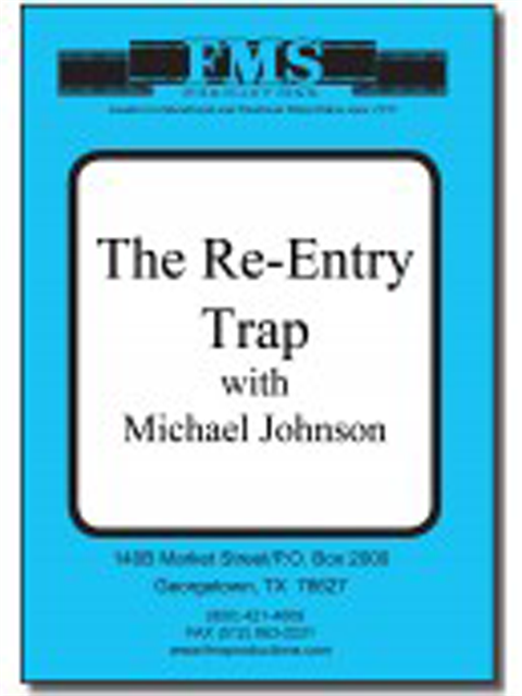 Re-Entry Trap