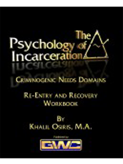The Psychology of Incarceration
