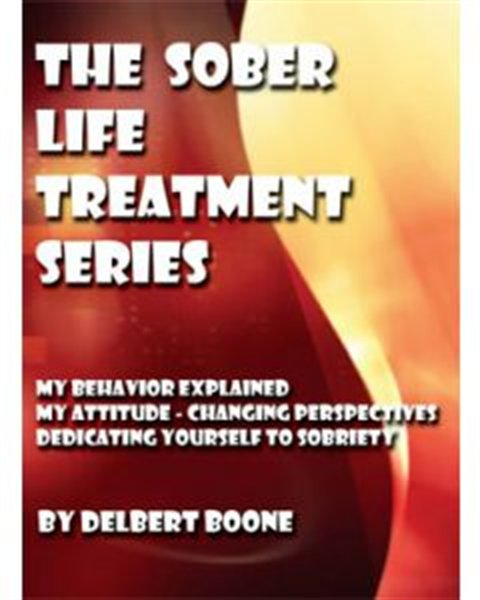 The Sober Life Treatment: Part 3 - Dedicating Yourself